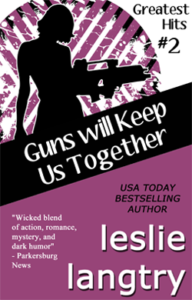 guns will keep us together by Leslie Langtry cover