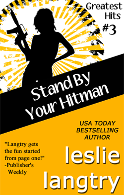 Stand By Your Hitman by Leslie Langtry