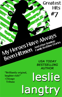 My Heroes Have Always Been Hitmen by Leslie Langtry